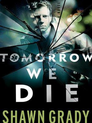 cover image of Tomorrow We Die