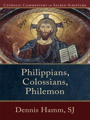cover image of Philippians, Colossians, Philemon