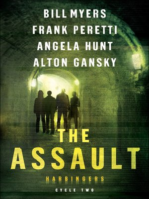 cover image of The Assault: The Revealing, Infestation, Infiltration, The Fog