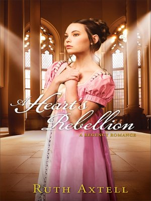 cover image of A Heart's Rebellion--A Regency Romance