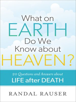 cover image of What on Earth Do We Know about Heaven?