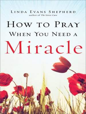 cover image of How to Pray When You Need a Miracle