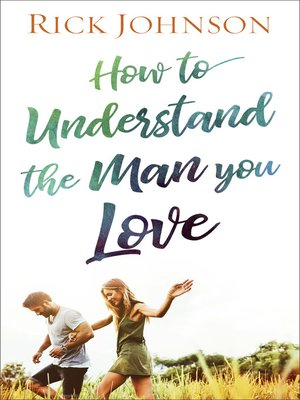 cover image of How to Understand the Man You Love