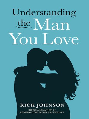 cover image of Understanding the Man You Love