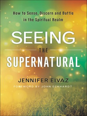 cover image of Seeing the Supernatural