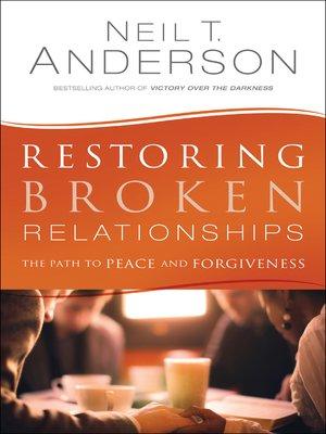 cover image of Restoring Broken Relationships