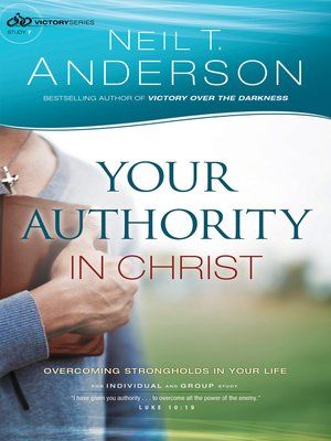 cover image of Your Authority in Christ--Overcome Strongholds in Your Life