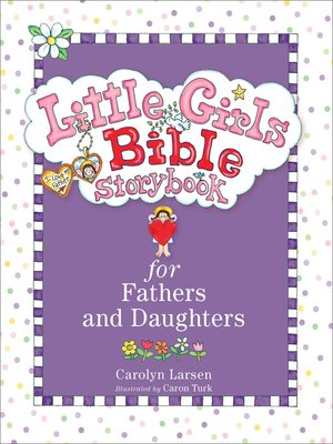 cover image of Little Girls Bible Storybook for Fathers and Daughters
