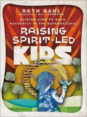cover image of Raising Spirit-Led Kids