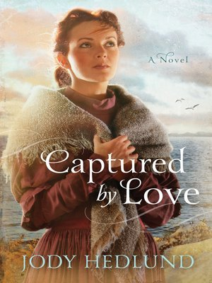 cover image of Captured by Love