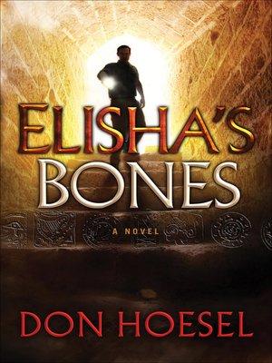 cover image of Elisha's Bones