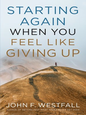 cover image of Starting Again When You Feel Like Giving Up