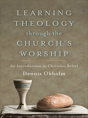 cover image of Learning Theology through the Church's Worship