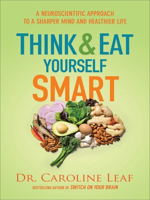 cover image of Think and Eat Yourself Smart