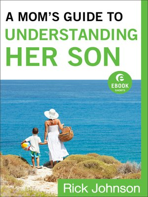 cover image of A Mom's Guide to Understanding Her Son