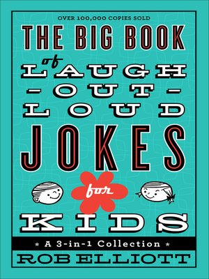 cover image of The Big Book of Laugh-Out-Loud Jokes for Kids