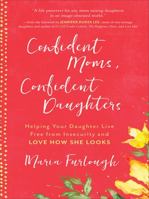 cover image of Confident Moms, Confident Daughters