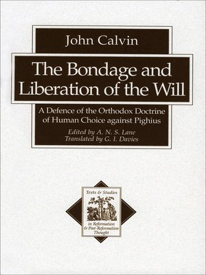 cover image of The Bondage and Liberation of the Will