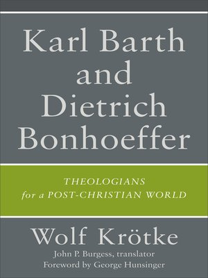 cover image of Karl Barth and Dietrich Bonhoeffer