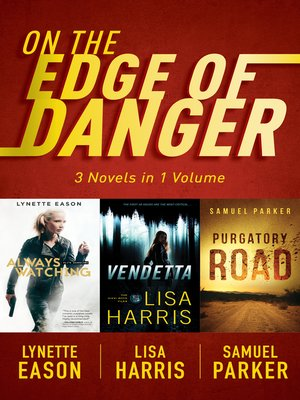 cover image of On the Edge of Danger
