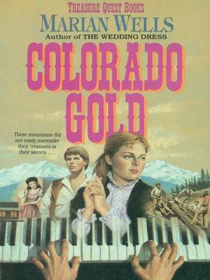 cover image of Colorado Gold