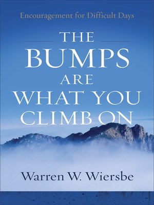cover image of The Bumps Are What You Climb On