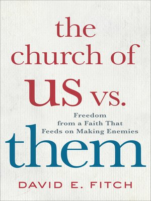 cover image of The Church of Us vs. Them