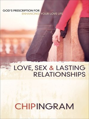 cover image of Love, Sex, and Lasting Relationships