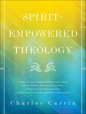 cover image of Spirit-Empowered Theology