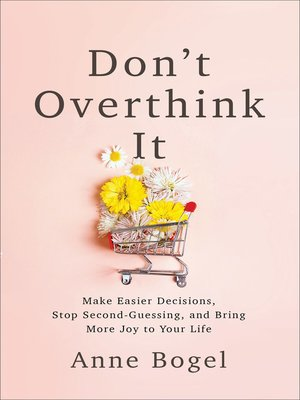 cover image of Don't Overthink It