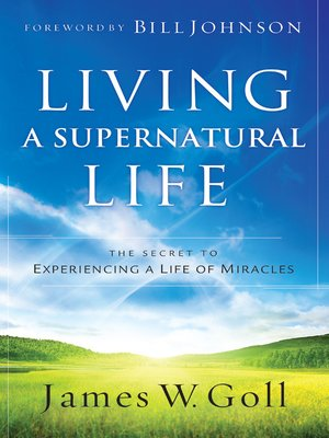 cover image of Living a Supernatural Life