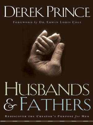 Husbands and Fathers by Derek Prince · OverDrive (Rakuten OverDrive