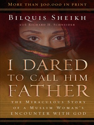 cover image of I Dared to Call Him Father