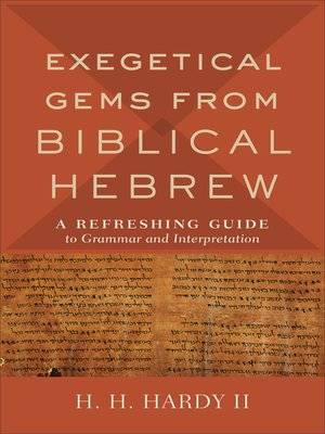 cover image of Exegetical Gems from Biblical Hebrew
