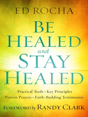 cover image of Be Healed and Stay Healed