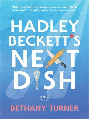 Hadley Beckett's Next Dish Book Cover