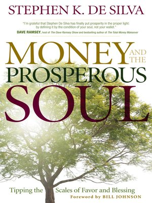 Bill johnson overdrive rakuten overdrive ebooks audiobooks and cover image of money and the prosperous soul fandeluxe Image collections