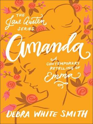cover image of Amanda: A Contemporary Retelling of Emma