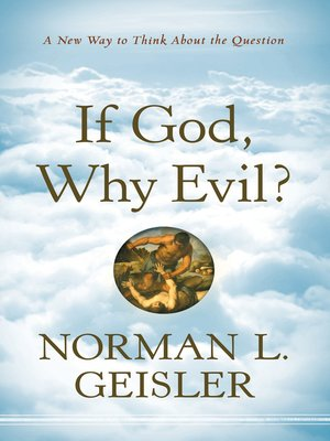 cover image of If God, Why Evil?