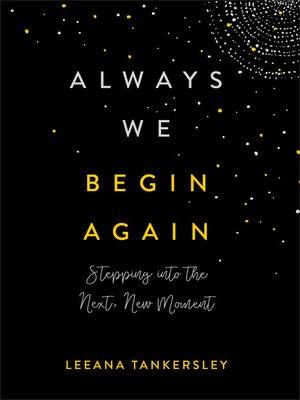 cover image of Always We Begin Again