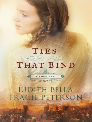 Ties that bind by judith pella overdrive rakuten overdrive ties that bind fandeluxe Document