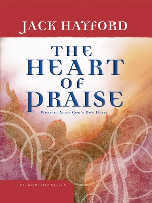 cover image of The Heart of Praise