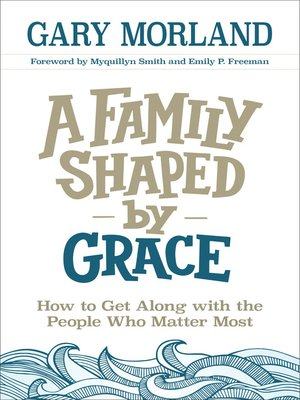 cover image of A Family Shaped by Grace