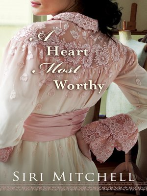 cover image of A Heart Most Worthy
