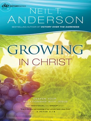 cover image of Growing in Christ--Deepen Your Relationship With Jesus