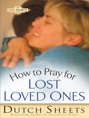 cover image of How to Pray for Lost Loved Ones