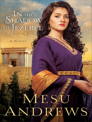 cover image of In the Shadow of Jezebel--A Novel