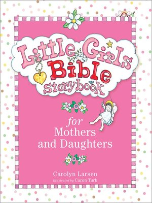 cover image of Little Girls Bible Storybook for Mothers and Daughters