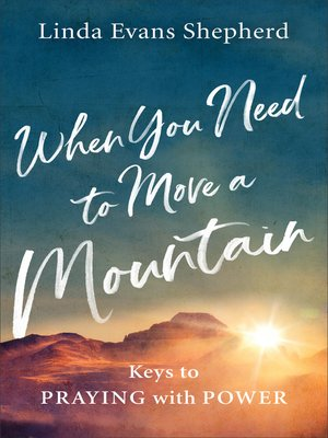 cover image of When You Need to Move a Mountain