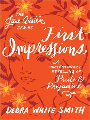 cover image of First Impressions: A Contemporary Retelling of Pride and Prejudice